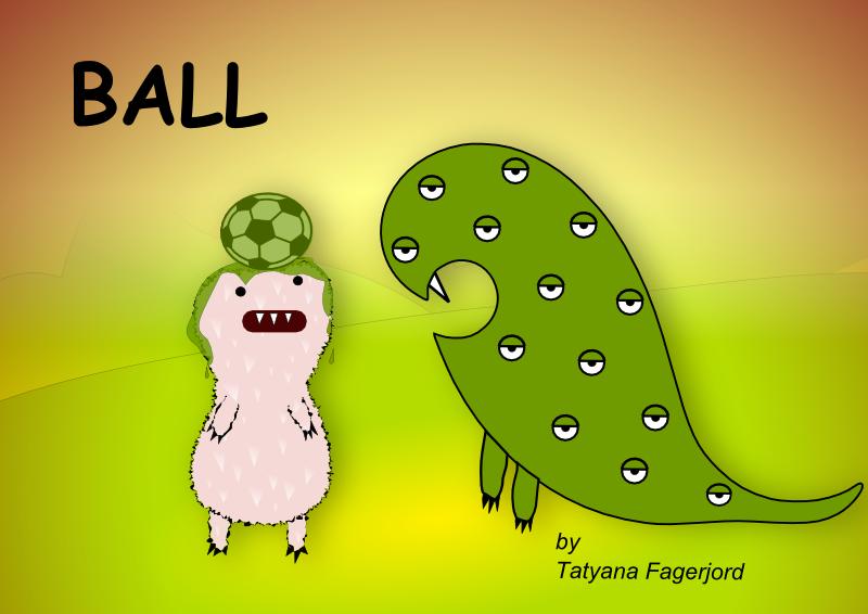 Ball, bok om Øyemonster og hans venner av Tatyana Fagerjord. Forside
